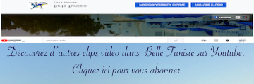 Belle Tunisie sur Youtube